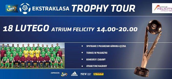 Ekstraklasa Trophy Tour zGórnikiem Łęczna!
